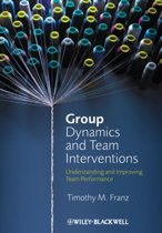 Group Dynamics and Team Interventions