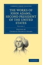 The The Works of John Adams, Second President of the United States 10 Volume Set The Works of John Adams, Second President of the United States