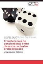 Transferencia de Conocimiento Entre Diversos Contextos Probabilisticos