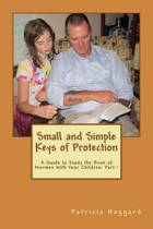 Small and Simple Keys of Protection