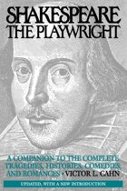 Shakespeare the Playwright