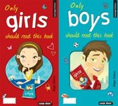 Only Girls / Only Boys Should Read This Book
