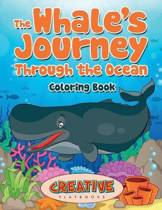 The Whale's Journey Through the Ocean Coloring Book