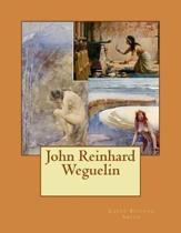 John Reinhard Weguelin