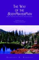 The Way of the Bodyprayerpath