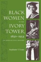 Black Women in the Ivory Tower, 1850-1954