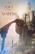 De Tovenaarsring 8 - Een Gift Van Wapens (Boek #8 In De Tovenaarsring)