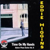 Higgins Eddie - Time On My Hands (Usa)