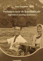 Verlangen naar de Ruysdaelkade