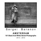Amsterdam 101 Black And White Street Photographs