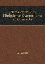 Jahresbericht Des K niglichen Gymnasiums Zu Chemnitz