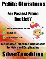 Petite Christmas for Easiest Piano Booklet Y