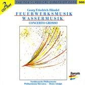 Handel: Feuerwerksmusik; Wassermusik; Concerto Grosso