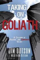 Taking on Goliath