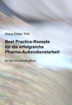Best Practice-Rezepte für die erfolgreiche Pharma-Außendienstarbeit