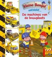 Kleine Bengel ontdekt... - De machines van de bouwplaats