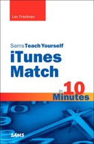 Sams Teach Yourself iTunes Match in 10 Minutes