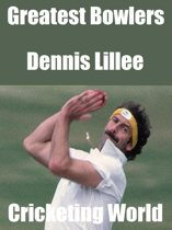 Greatest Bowlers: Dennis Lillee