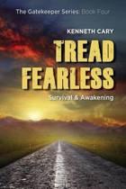 Tread Fearless