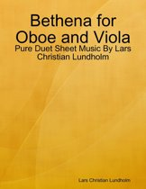 Bethena for Oboe and Viola - Pure Duet Sheet Music By Lars Christian Lundholm