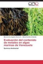 Evaluacion del Contenido de Metales En Algas Marinas de Venezuela