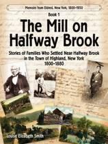 The Mill on Halfway Brook