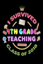 I Survived 4th Grade Teaching Class of 2018