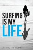 Surfing Is My Life
