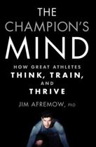 Boek cover The Champions Mind van Jim Afremow (Paperback)