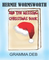 HERMIE WORMSWORTH AND THE MISSING CHRISTMAS BOOK
