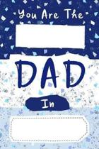You Are The ... Dad In ...
