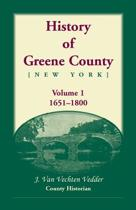 History of Greene County, Vol. 1, 1651-1800