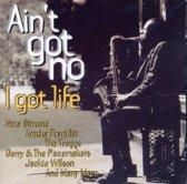 Various Artists - Ain T Got No / I Got Life