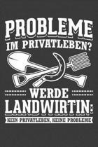 Probleme im Privatleben Werde Landwirtin Kein Privatleben Keine Probleme