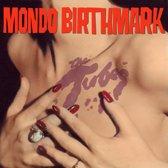 Mondo Birthmark