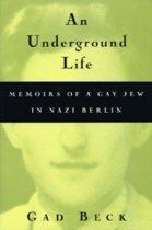 An Underground Life