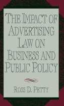 The Impact of Advertising Law on Business and Public Policy