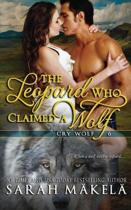 The Leopard Who Claimed A Wolf