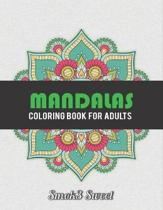 Mandalas Coloring Book for Adult: 100 Amazing Mandala for Stress Relieving and Relaxation