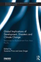 Global Implications of Development, Disasters and Climate Change