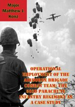 Operational Employment Of The Airborne Brigade Combat Team: The 503d Parachute Infantry Regiment As A Case Study