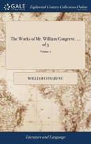 The Works of Mr. William Congreve. ... of 3; Volume 2