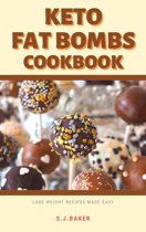 Keto Fat Bombs Snacks Cookbook