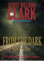 From the Dark, Book 1