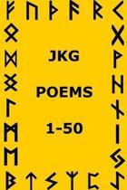 JKG Poems 1-50