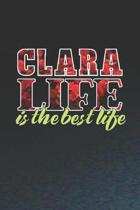 Clara Life Is The Best Life