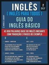 2 - DEF - Inglês ( Inglês Para Todos ) Guia do Inglês Básico