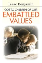 Ode to Children of Our Embattled Values