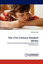 The 21st Century Student Writer