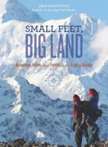 Small Feet Big Land